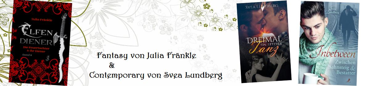 Julia Fränkle & Svea Lundberg